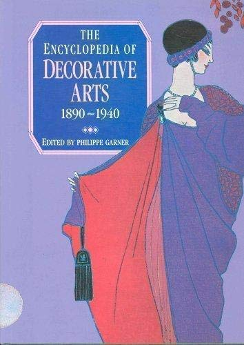 9781555212766: The Encyclopedia of Decorative Arts 1890-1940