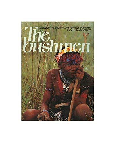 The Bushmen: Wannenburgh, Alf