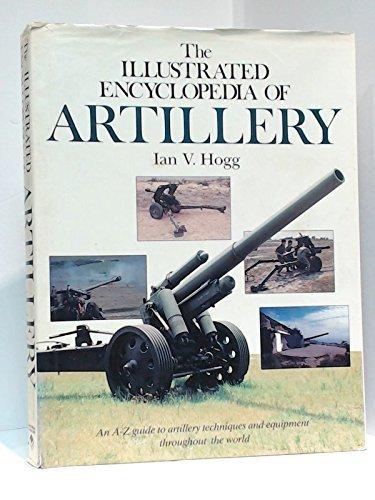 9781555213107: Illustrated Encyclopedia of Artillery