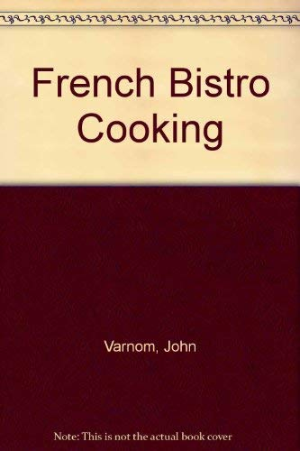 9781555213251: French Bistro Cooking