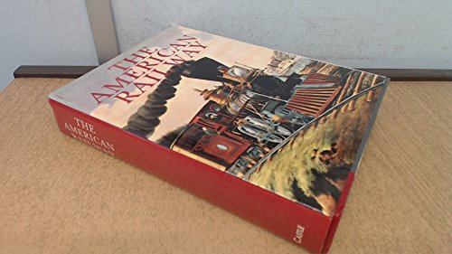 The American Railway: Its Construction, Development, Management and Aplliances