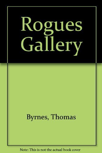 Rogues' Gallery: 247 Professional Criminals of 19th: Thomas Byrnes