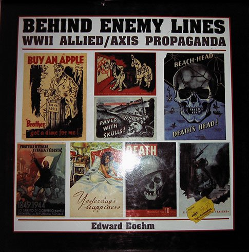 9781555213794: Behind Enemy Lines: WWII Allied / Axis Propaganda