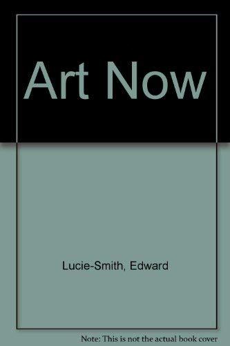 9781555214098: Art Now