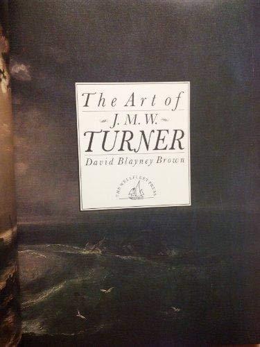 The Art of J.M.W. Turner: Brown, David Blayney