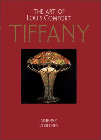 The Art of Louis Comfort Tiffany