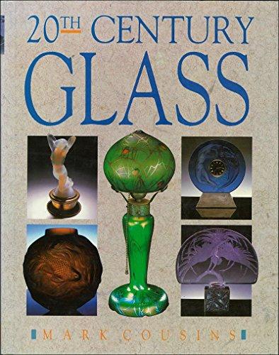 Twentieth Century Glass