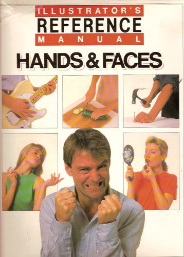 9781555215064: Illustrator's Reference Manual: Hands and Faces