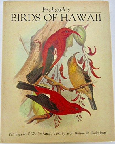 9781555215125: Frohawk's Birds of Hawaii