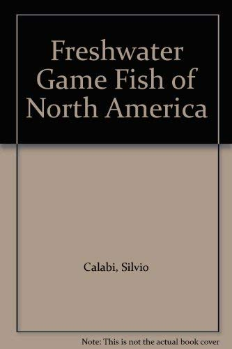 9781555215200: Freshwater Game Fish of North America