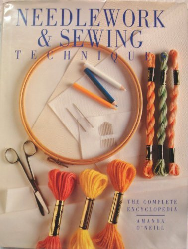 9781555215217: Needlework & Sewing Techniques