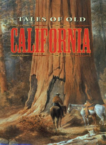 9781555215385: Tales of Old California