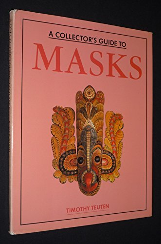 9781555215439: Collector's Guide to Masks