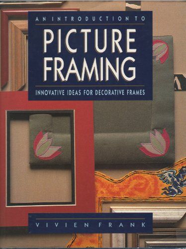 9781555215811: An Introduction to Picture Framing
