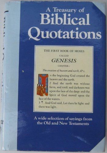 9781555215903: A Treasury of Biblical Quotations