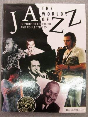 The World of Jazz: In Printed Ephemera and Collectibles