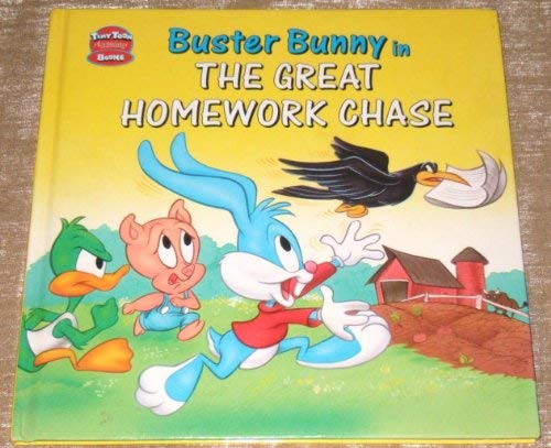 9781555216870: Buster Bunny in the Great Homework Chase (Tiny Toon Adventures Storybooks)