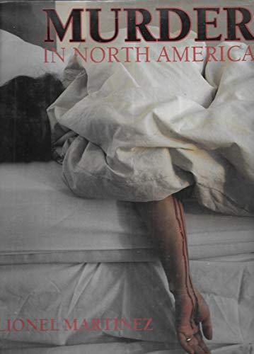 9781555217037: Murder in North America