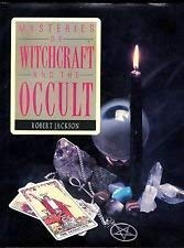 Mysteries of Witchcraft and the Occult (1555217117) by Bob Jackson