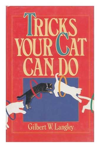 9781555217556: Tricks Your Cat Can Do