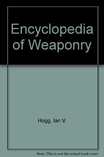 9781555217587: Encyclopedia of Weaponry