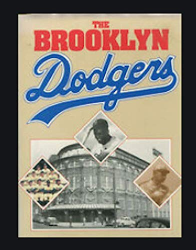 The Brooklyn Dodgers: Bjarkman, Peter C.