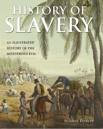 History of Slavery: Susanne Everett