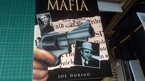 Mafia: A Chilling Illustrated History: Dorigo, Joe