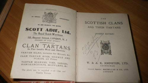 The Scottish Clans and Their Tartans: W. Johnson, A.