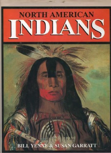North American Indians: Yenne, Bill