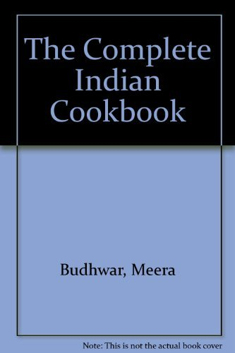 The Complete Indian Cookbook