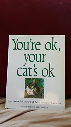 YOU'RE OK YOUR CAT'S OK