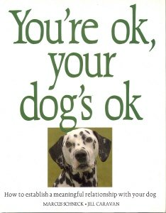 9781555218171: You're Ok, Your Dog's Ok
