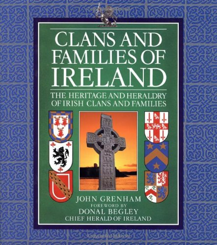 9781555218874: Clans and Families of Ireland: The Heritage and Heraldry of Irish Clans and Families