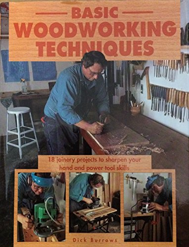 Basic Woodworking Techniques: Holmes, Roger