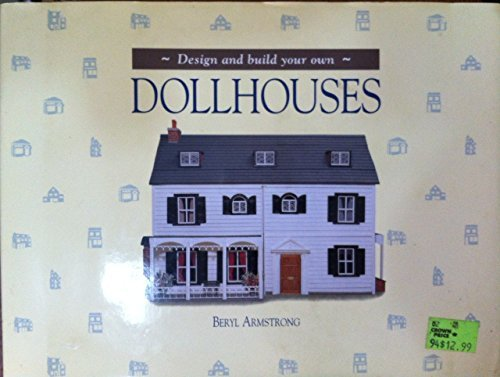9781555219215: Design and Build Your Own Dollhouses