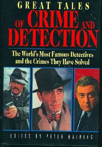 9781555219383: Great Tales Of Crime And Detection