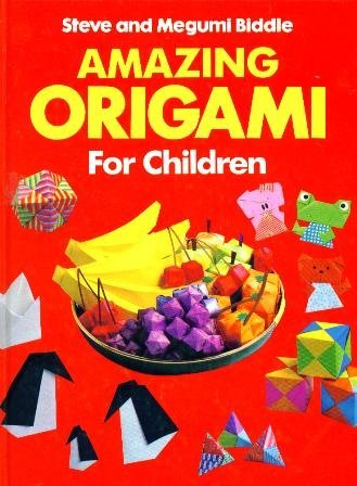 9781555219444: Amazing Origami for Children