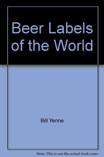 9781555219581: Beer Labels of the World