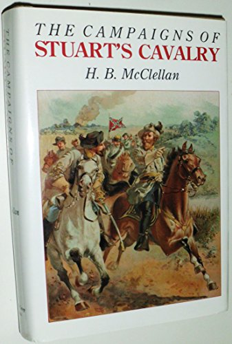 Campaigns of the Stuart's Cavalry