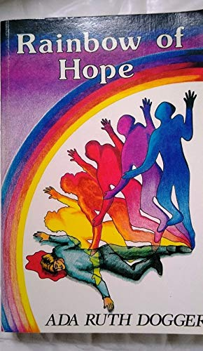 Rainbow of Hope: Dogger, Ada Ruth