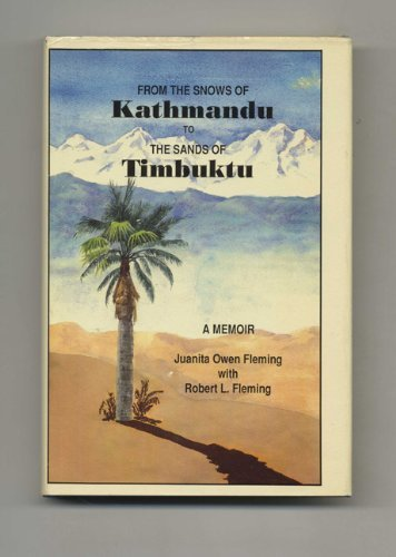 9781555232054: From the Snows of Kathmandu to the Sands of Timbuktu