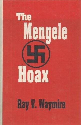 9781555232528: The Mengele Hoax