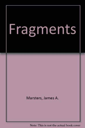 Fragments: Marsters, James A.