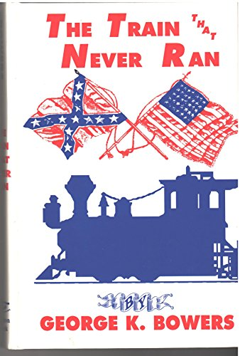 9781555234393: The Train That Never Ran