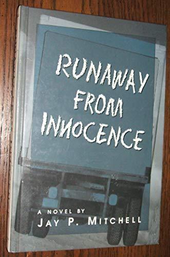 Runaway from Innocence: Mitchell, J. P.