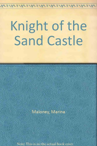 9781555235536: The Knight of the Sand Castle