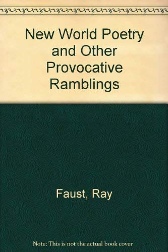 9781555235703: New World Poetry and Other Provocative Ramblings