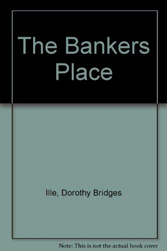 9781555235918: The Bankers Place
