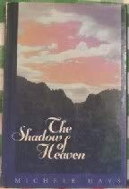 9781555236014: The Shadow of Heaven